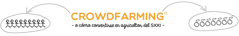 Crowdfarming - o cómo convertirse en agricultor del SXXI -